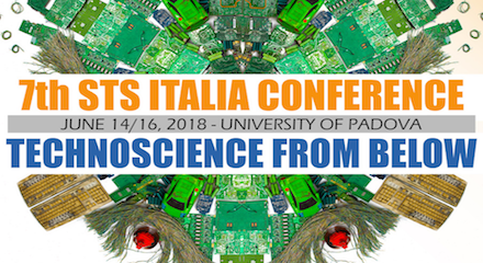 Technoscience from Below –  7th STS Italia Conference