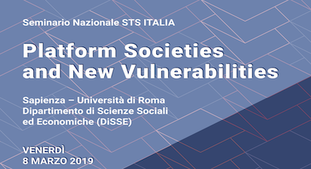 Seminario Nazionale STS ITALIA: Platform Societies and New Vulnerabilities
