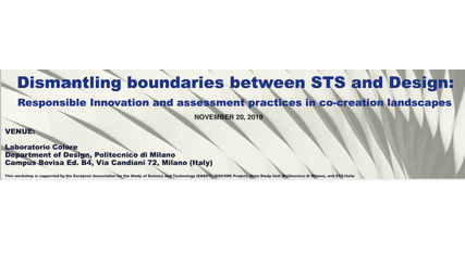 Dismantling boundaries between STS and Design:  A workshop on RRI and assessment practices in co-creation landscapes